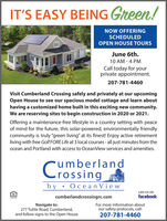 """IT'S EASY BEING Green!NOW OFFERINGSCHEDULEDOPEN HOUSE TOURSJune 6th.10 AM - 4 PMCall today for yourprivate appointment.207-781-4460Visit Cumberland Crossing safely and privately at our upcomingOpen House to see our spacious model cottage and learn abouthaving a customized home built in this exciting new community.We are reserving sites to begin construction in 2020 or 2021.Offering a maintenance-free lifestyle in a country setting with peaceof mind for the future, this solar-powered, environmentally friendlycommunity is truly """"green living"""" at its finest! Enjoy active retirementliving with free Golf FORE Life at 3 local courses - all just minutes from theocean and Portland with access to OceanView services and amenities.umberlandrossingby Oce an ViewLIKE US ONcumberlandcrossingrc.comfacebookNavigate to:277 Tuttle Road, Cumberland,and follow signs to the Open HouseFor more information aboutour safety protocols, call:207-781-4460 IT'S EASY BEING Green! NOW OFFERING SCHEDULED OPEN HOUSE TOURS June 6th. 10 AM - 4 PM Call today for your private appointment. 207-781-4460 Visit Cumberland Crossing safely and privately at our upcoming Open House to see our spacious model cottage and learn about having a customized home built in this exciting new community. We are reserving sites to begin construction in 2020 or 2021. Offering a maintenance-free lifestyle in a country setting with peace of mind for the future, this solar-powered, environmentally friendly community is truly """"green living"""" at its finest! Enjoy active retirement living with free Golf FORE Life at 3 local courses - all just minutes from the ocean and Portland with access to OceanView services and amenities. umberland rossing by Oce an View LIKE US ON cumberlandcrossingrc.com facebook Navigate to: 277 Tuttle Road, Cumberland, and follow signs to the Open House For more information about our safety protocols, call: 207-781-4460"""