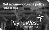 Get a plan-not just a policy.(541) 942-0555ayneWestINSURANCE Get a plan-not just a policy. (541) 942-0555 ayneWest INSURANCE