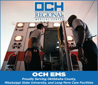 OCHREGIONALMEDICAL CENTERSTATETATEOCH EMSProudly Serving Oktibbeha County,Mississippi State University, and Long-Term Care FacilitiesLIF OCH REGIONAL MEDICAL CENTER STATE TATE OCH EMS Proudly Serving Oktibbeha County, Mississippi State University, and Long-Term Care Facilities LIF