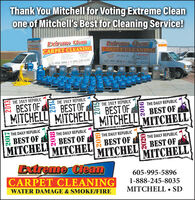 Thank You Mitchell for Voting Extreme Cleanone of Mitchell's Best for Cleaning Service!Extrevs (sCARPET CLEANINGGARPET CILEANINGTHE DAILY REPUBLICBEST OF E BEST OFTHE DAILY REPUBLICTHE DAILY REPUBLICTHE DAILY REPUBLICMITCHELLBEST OFMITCHELLBEST OFMITCHELLMITCHELLTHE DAILY REPUBLICTHE DAILY REPUBLICBEST OFTHE DAILY REPUBLICBEST OFMITCHELExtreme ClbanCARPET CLEANINGTHE DAILY REPUBLICMITCHELBEST OFMITCHELE BEST OFMITCHELL605-995-5896WATER DAMAGE & SMOKE/FIRE1-888-245-8035MITCHELL SD20152020 Thank You Mitchell for Voting Extreme Clean one of Mitchell's Best for Cleaning Service! Extrevs (s CARPET CLEANING GARPET CILEANING THE DAILY REPUBLIC BEST OF E BEST OF THE DAILY REPUBLIC THE DAILY REPUBLIC THE DAILY REPUBLIC MITCHELL BEST OF MITCHELL BEST OF MITCHELL MITCHELL THE DAILY REPUBLIC THE DAILY REPUBLIC BEST OF THE DAILY REPUBLIC BEST OF MITCHEL Extreme Clban CARPET CLEANING THE DAILY REPUBLIC MITCHEL BEST OF MITCHEL E BEST OF MITCHELL 605-995-5896 WATER DAMAGE & SMOKE/FIRE 1-888-245-8035 MITCHELL SD 2015 2020
