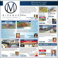 695 Tucker Rd., Suite B,Tehachapi, CA 93561Over the years many have called me Pastor,Rev and Coach. Since 1990 I've been helpingpeople in Tehachapi and now l'd like to assist youwith your real estate needs even during thesechallenging times. Let me know how I can helpyou. Always looking for listings!GORGEOUS HORSE PROPERTY! NEW PRICE!HUGE, BEAUTIFUL HOME!2522 SF. 3 Bd, 2 Bih, 3 levels,Over on Acre!MLS 99804913 Bd. 2 Bih, 1800 SF,My Cell isUpgrodes. Solar & MorelMLS 9981412MIRAMAR661-972-0754$394,500PENDING$339,900INTERNATIONALScott (the Rev) SmithREALTORDRE #02044271Ed& SharenREALTORREAL ESTATEThe views don't getmuch better thanthose from thisodorable 2 Bdrm,2 Bth, 1752 sq. ft.home in Bear ValleySprings. Beyond thewrap around deckto the 4.33 acres ofstunning trees this home provides a cozy retreat from nature witha large wood burning fireplace in the living area, spacious kitchenwith large island and open dining area perfect for entertaining.24270 Jacaranda Ct3 Bd. 2 Bth, 1549 SFMLS 998131724880 Arrow Ct661-437-8100DRE 02077161,02077352$269,90025908 Bear Valley RdBeautiful Bear Valley Springs home! Over2700 sq. ft., 4 Bdrm, 3 Bth. 2 master suitesupstairs and 2 large brdrms downstairs.Gourmet kitchen with island, amplecounter space and large pantry, great forfamily gatherings. Breath taking views fromevery room in the house. This immaculatehome is waiting for you.Terry GardnerREALTOR661-549-9498DRE H01281283Charming 3 bedroom country style horse property is the perfectBear Valley Springs location for commuters!The main floor has a nice sized living room with pass-thruwindow into the kitchen, and French doors that lead out to thelarge covered deck.Barbie TomkinsonREALTOR661-433-4649DRE 0172294820905 Carriage Dr.Doug SlavinREALTOR661-805-7707DRE 01961857PENDING$389,000REAL ESTATE & DESIGNSpecializing in interior staging and design toensure the best sale price for your home.Call now for a free consult and4 BD/2 BA, open your door to a formal living room that's dividedby