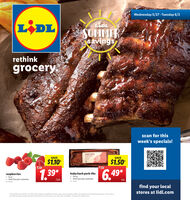 "Wednesday 5/27 - Tuesday 6/2LIDLLADLSUMMERsavingsrethinkgroceryscan for thisweek's specials!BABY BACKPORK ISSAVESAVE$1.10$1.50249raspberries 6oz. limit five per customer1.39*baby back pork ribs24 oz. limit four per customer6.49*/pk.ea.No. 216904No. 420find your localstores at lidl.com""Prices eftective S/2/20 - 6/2/20. Prices, labels, avalability and hours may vary by location. Offers not avalable at Lidi Express iocations, Lud serives toprovide accurate pricing and other information but errors may occut. See store for details ""Savings off regular price. Wednesday 5/27 - Tuesday 6/2 LIDL LADL SUMMER savings rethink grocery scan for this week's specials! BABY BACK PORK IS SAVE SAVE $1.10 $1.50 249 raspberries  6oz.  limit five per customer 1.39* baby back pork ribs 24 oz.  limit four per customer 6.49* /pk. ea. No. 216904 No. 420 find your local stores at lidl.com ""Prices eftective S/2/20 - 6/2/20. Prices, labels, avalability and hours may vary by location. Offers not avalable at Lidi Express iocations, Lud serives to provide accurate pricing and other information but errors may occut. See store for details ""Savings off regular price."