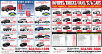 "YOUR CHOICEIMPORTS/TRUCKS/VANS/SUV/CARSEASY FINANCE  DEFERRED PAYMENTS  BEST DEALS2020 GMCSIERRA SLT CREW 4WD2020 CHEVYSILVERADO LT CREW4WDFOR84 MOS2018 NISSAN2018 GMC SIERRA 2018 HYUNDAICREW 4WDELANTRA2017 GMCTERRAIN DENALI2019 INFINITYOX60AND NOHUGESELECTIONPAYMENTSHUGEFORSELECTIONS31,888s28,8882015 CHEVROLET 2018 NISSANMAXIMA SVS34,9872017 SIERRA3500 CREW 4WD$12,887$13,888MOSNEW CHEVROLET TRAX2011 NISSANLEAF SV2016 VwGOLFNEW GMC YUKON DENALI""ULTIMATE LUXURY""MSP Ss2.890SALE$77,980NEW SILVERADO LTZCREW 4WDTAHOE 4WDMSRP S22.595SALE$17,686SAVE$15,500S14,987$23,787 -$46,987$13,887523,888NEW COLORADO ZR2CREW 4WDNEW GMC CANYONDENALI CREW 4WDNEW CHEVROLET BOLTS2019 ELANTRA PREFERRED 2019 DODGESUN & SAFETY PACKAGE CHARGER SXT2019 MITSUBISHI 2019 HYUNDAIOUTLANDER 4WD TUCSON SE AWD2019 NISSANARMADA SE 4WD0%0%HUGESELECTION60 MONTHS60 MONTRS$17,887$23,987S21,987$23,907$43,9872019 BUICK ENCORE CXLALL WHEEL DRIVE2019 CHEVROLET TAHOE 4WD 2019 CHEVROLET SILVERADOGREAT FAMILY SUV  GREAT FOR TOWINGSUVCARS AND VANS UNDER $10,0003500 CREW 4WD2006 Acura MOX2006 Nissan Murano AWD2011 Buick Enclave.97579129280191$6,887$7,987$7,9872006 Manda Trbute2013 Chevy Cruze.2011 Chevrolet Malibu.2010 Dodge Charger SKT$4,007$5,888$5,987$6,000$7.007$0,687$8,607DURAMAXDIESEL9447$25,888$45,987$69,987F02845005.2009 Dodge Journey2013 Jeep Compas.2005 Ram SLT AWD.2014 Chevy Equnox2012 Hyundai Tucson.2010 Chevy Siverado Crew dwd.01982015 Toyota 4Runner Limited 0$7,988$0,707$9,0072014 Nissan Versa2008 06 OT Con99612019 GMC TERRAINAWD2019 CHEVROLETSUBURBAN 4WD2019 CHEVROLET EQUINOXLT AWD6013e24.$9,987$13,887$15,0082009 Acura TL98532014 Nissan Sertra SR.9619.$8,887$8,097$9.0072014 Ford Fusion..0236$28,888$56,987$28,888S36,0002008 Honda Acoord EX#82722595 Barnet Highway, 604-543-1829Coquitlam cogutam Centre2595 Bamet Highway, 604-507-6686Coquitlam otam Centewww.eagleridgegm.comEAGLE RIDGE2 bilocks west ofEAGLE RIDGERblocks west ofCherolet Bich CMCCherolet ik CMCwww.eagleridgegm.comCIME YOUR CHOICE IMPORTS/TRUCKS/VANS/SUV/CARS EASY FINANCE  DEFERRED PAYMENTS  BEST DEALS 2020 GMC SIERRA SLT CREW 4WD 2020 CHEVY SILVERADO LT CREW 4WD FOR 84 MOS 2018 NISSAN 2018 GMC SIERRA 2018 HYUNDAI CREW 4WD ELANTRA 2017 GMC TERRAIN DENALI 2019 INFINITY OX60 AND NO HUGE SELECTION PAYMENTS HUGE FOR SELECTION S31,888 s28,888 2015 CHEVROLET 2018 NISSAN MAXIMA SV S34,987 2017 SIERRA 3500 CREW 4WD $12,887 $13,888 MOS NEW CHEVROLET TRAX 2011 NISSAN LEAF SV 2016 Vw GOLF NEW GMC YUKON DENALI ""ULTIMATE LUXURY"" MSP Ss2.890 SALE $77,980 NEW SILVERADO LTZ CREW 4WD TAHOE 4WD MSRP S22.595 SALE $17,686 SAVE $15,500 S14,987 $23,787 - $46,987 $13,887 523,888 NEW COLORADO ZR2 CREW 4WD NEW GMC CANYON DENALI CREW 4WD NEW CHEVROLET BOLTS 2019 ELANTRA PREFERRED 2019 DODGE SUN & SAFETY PACKAGE CHARGER SXT 2019 MITSUBISHI 2019 HYUNDAI OUTLANDER 4WD TUCSON SE AWD 2019 NISSAN ARMADA SE 4WD 0% 0% HUGE SELECTION 60 MONTHS 60 MONTRS $17,887 $23,987 S21,987 $23,907 $43,987 2019 BUICK ENCORE CXL ALL WHEEL DRIVE 2019 CHEVROLET TAHOE 4WD 2019 CHEVROLET SILVERADO GREAT FAMILY SUV  GREAT FOR TOWING SUV CARS AND VANS UNDER $10,000 3500 CREW 4WD 2006 Acura MOX 2006 Nissan Murano AWD 2011 Buick Enclave. 9757 912 928 0191 $6,887 $7,987 $7,987 2006 Manda Trbute 2013 Chevy Cruze. 2011 Chevrolet Malibu. 2010 Dodge Charger SKT $4,007 $5,888 $5,987 $6,000 $7.007 $0,687 $8,607 DURAMAX DIESEL 9447 $25,888 $45,987 $69,987 F0284 5005. 2009 Dodge Journey 2013 Jeep Compas. 2005 Ram SLT AWD. 2014 Chevy Equnox 2012 Hyundai Tucson. 2010 Chevy Siverado Crew dwd.0198 2015 Toyota 4Runner Limited 0 $7,988 $0,707 $9,007 2014 Nissan Versa 2008 06 OT Con 9961 2019 GMC TERRAIN AWD 2019 CHEVROLET SUBURBAN 4WD 2019 CHEVROLET EQUINOX LT AWD 6013 e24. $9,987 $13,887 $15,008 2009 Acura TL 9853 2014 Nissan Sertra SR. 9619. $8,887 $8,097 $9.007 2014 Ford Fusion.. 0236 $28,888 $56,987 $28,888 S36,000 2008 Honda Acoord EX #8272 2595 Barnet Highway, 604-543-1829 Coquitlam cogutam Centre 2595 Bamet Highway, 604-507-6686 Coquitlam otam Cente www.eagleridgegm.com EAGLE RIDGE 2 bilocks west of EAGLE RIDGE Rblocks west of Cherolet Bich CMC Cherolet ik CMC www.eagleridgegm.com CIME"