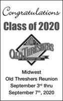 CongratulationsClass of 2020QTARRSMT. PLEASANT IOWAMidwestOld Threshers ReunionSeptember 3rd thruSeptember 7th, 2020 Congratulations Class of 2020 QTARRS MT. PLEASANT IOWA Midwest Old Threshers Reunion September 3rd thru September 7th, 2020