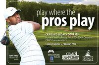 play where thepros playCRAGUN'S LEGACY COURSESHome of the Mackenzie Tour - PGA TOUR Canada'sCRMC Championship!1-800-CRAGUNS  CRAGUNS.COMCRMCTOUR CHAMPIONSHIPMACKENZIETONY FINAUMackenzie TourAlumniCRAGUN'SLEGACYCOURSESCKAGUNS RESOKT - BRAINERD, MINNESOTACANADAPING play where the pros play CRAGUN'S LEGACY COURSES Home of the Mackenzie Tour - PGA TOUR Canada's CRMC Championship! 1-800-CRAGUNS  CRAGUNS.COM CRMC TOUR CHAMPIONSHIP MACKENZIE TONY FINAU Mackenzie Tour Alumni CRAGUN'S LEGACY COURSES CKAGUNS RESOKT - BRAINERD, MINNESOTA CANADA PING