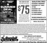 """OCOOPERTIRESTHE SUN IS OUT.Get rolling with up to aQUALIFYING TIRES*ASUMMERDEAL$75 DISCOVERER® ENDURAMAXT DISCOVERER° AT3 FAMILYOF TIRES DISCOVERER® SRXTM DISCOVERER® SRX LEFOR THEDRIVE AHEAD C55 GRAND TOURING CS5 ULTRA TOURINGCooper Tires Visa PrepaidCard or Virtual AccountFOR MORE INFORMATION, GO TOwhen you buy a new set offour qualifying tires. Nowincluding the new all-seasonDiscoverer EnduraMax"""" tire.6/1-7/6US.COOPERTIRE.COM/PROMOTIONSOR CALL 1.833.237.5109GO WITH THE COOPERS.GO TO US.COOPERTIRE.COM/PROMOTIONS TO SUBMIT ONLINE OR TO DOWNLOAD AN OFFICIAL MAIL-IN FORM AND FOR OFFICIAL TERMS & CONDITIONS. FORM AND OFFICIAL TERMS& CON DITIONS ALSO AVAILABLE AT POINT OF PURCHASE. AMOUNT OF REWARD IS BASED ON PURCHASES IN THE U.S, THE DISTRICT OF COLUMBIA AND PUERTO RICO, AND WILL BEPROVIDED IN THE FORM OF A COOPER TIRES VISA PREPAID CARD OR COOPER TIRES VISA VIRTUAL ACCOUNT. VISA PREPAID CARD AND VIRTUAL ACCOUNT IS ISSUED BY METABANK"""", N.A.,MEMBER FDIC, PURSUANT TO A LICENSE FROM VISA U.S.A. INC. CARD CAN BE USED EVERYWHERE VISA DEBIT CARDS ARE ACCEPTED. VIRTUAL ACCOUNT CAN BE USED EVERYWHEREVISA DEBIT CARDS ARE ACCEPTED FOR ONLINE, OR PHONE/MAIL ORDER PURCHASES. NO CASH ACCESS OR RECURRING PAYMENTS. VALID FOR UP TO 6 MONTHS. TERMS AND CONDI-TIONS APPLY, SEE MYPREPAIDCENTER.COM/SITENISA-PROMO OR MYPREPAIDCENTER.COM/SITE/VISA-VIRTUAL. THE REWARD IS NOT TRANSFERABLEANDIS VALID ONLY FOR THEINDIVIDUAL WHO PURCHASED FOUR (4) NEW QUALIFYINGTIRES IN A SINGLE TRANSACTION FOR PERSONAL HOUSEHOLD USE. OFFER IS IN EFFECT FOR TIRES PURCHASED FROM JUNE 1,2020-JULY 6, 2020. REWARD REQUEST MUST BE MADE BY AUGUST 6, 2020 AND RECEIVED BY SEPTEMBER 6, 2020. OFFER BASED ON AVAILABILITY OF QUALIFYING NEW TIRES AT TIMEOF PURCHASE. QUALIFYINGTIRES ARE: COOPER CSs GRAND TOURING"""", COOPER CS5 ULTRA TOURING"""", COOPER DISCOVERER SRX"""", COOPER DISCOVERER SRX LE"""", COOPER DISCOVERERAT3 45"""", COOPER DISCOVERER AT3 LT"""", COOPER DISCOVERER AT3 LT XLT"""", COOPER DISCOVERER ENDURAMAX"""".REWARD AMOUNT DEPENDS O"""