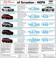 """RABurne of Scranton - NEPACadillac2020 CT5 LUXURY AWD Crystal White, UltraviewNEW CT4'S IN STOCKSunroof, Navigation,Bose-15 Speakers, HeatedSeats, Heated SteeringWheel, CUE, Back UpCameraBUY FOR$41,999SIk# 2567 MSRP $43,9152020 XT4 SPORT AWDPower Sunroof, interiorprotection,cold weatherpackage, driver awarenesspackage, 17"""" steel spare,back up camera, lanedeparture, CUEBUY FORLEASE FORPER MONTH$41,999 $42939 MOSStk# 2398 MSRP $47,820PLUS 0% FOR 60 MOs2020 XT5 PREMIUM LUXURY AWDSunroof, navigation, CUE,3.6L V6, back up camera,Bose, side alerts,all weather packageBUY FORLEASE FORPER MONTH39 MOS$48,399 $449Sikit 2513 MSRP $54,515PLUS 0% FOR 60 MOS2020 XT6 PREMIUM LUXURY AWDBUY FORSunroof, navigation,captain chairs, back upcamera, interior protectionpackage, blind spot,remote start, CUEStk# 2496 MSRP $60,825LEASE FORPER MONTH$54,799 $499 MDSPLUS 0% FOR 60 MOS2020 ESCALADE SPORT EDITION 4 WDBUY FORLEASE FORSunroof, sport edition,rear seat entertainment, UPnavigation, back upcamera, blind spot. 6.2Stk# 2406 V8,22"""" wheels, CUE$13,000 OFF $979PER MONTH39 MOSTOMSRP $90,005Lease price based ona Nicely Equipped 2020 XT4Sport AWD S47.820 MSRP S429 per month plus9% PA State sales tax total S468 per month39 Month lease Apprx 9.000 miles per year.39 Monthly payments total $16.302$25/milepenalty over 32500 miles. $2999 down paymentplus Ist payment, tax and tags, Total due atdelivery $3.428 plus tax and fessMUST CURRENTLY LEASE A 2015 CADILLAC,CHEVY, BUICK OR GMC THROUGH GMFINANCIAL OR LEASE A 2015 OR NEWERNON-GM VEHICLELessee resporsible for excessive wear and tear.Must take delivery by 5/31/2020. Requires GMFinancial credit approvalCADILLAC COURTESY TRANSPORTATIONVEHICLEILease price based on a Nicely Equipped 2020 XTSPremium Luxury AWO 36L S54515 MSRP. S449per month plus 9% PA State sales tax total $489per month. 39 Month lease Apprx. 9,000 miles peryear. 39 Monthly payments total $17,062 $25/milepenalty over 32,500 miles $2999 down paymentplus Ist payment, tax and tags. Total due """