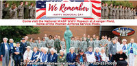 We Romember-HAPPY MEMORIAL DAY-Come visit the Natlonal WASP WWII Museum at Avenger Fleld,home of the Women Airforce Service Pilots.210 Avenger Field, Sweetwater, TX 79556 - 325-235-0099 We Romember -HAPPY MEMORIAL DAY- Come visit the Natlonal WASP WWII Museum at Avenger Fleld, home of the Women Airforce Service Pilots. 210 Avenger Field, Sweetwater, TX 79556 - 325-235-0099