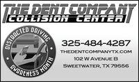 THE DENTCOMPANTCOLLISION CENTERORIVING325-484-4287DISTAACTEDTHEDENTCOMPANYTX.COM102 W AVENUE BDMAREHESSWEETWATER, TX 79556HINOW THE DENTCOMPANT COLLISION CENTER  ORIVING 325-484-4287 DISTAACTED THEDENTCOMPANYTX.COM 102 W AVENUE B DMAREHESS WEETWATER, TX 79556 HINOW