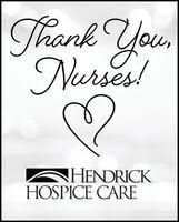 Thank Youerses!HENDRICKHOSPICE CARE Thank You erses! HENDRICK HOSPICE CARE