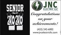 SENIORJNCELECTRIC LLC· Class Of -.Congratulations20210on yourachievements!(432) 242-6002www.jncelectricllc.com302617 SENIOR JNC ELECTRIC LLC · Class Of -. Congratulations 20210 on your achievements! (432) 242-6002 www.jncelectricllc.com 302617
