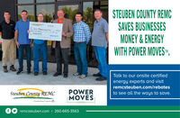 """STEUBEN COUNTY REMCSAVES BUSINESSESMONEY & ENERGYWITH POWER MOVES"""".W M CTer F TPOWER HOVESTalk to our onsite certifiedenergy experts and visitremcsteuben.com/rebatesPOWERMOVESSteuben County REMCto see all the ways to save.A Toubnee Ener""""Copetutivwwwremcsteuben.com260-665-3563 STEUBEN COUNTY REMC SAVES BUSINESSES MONEY & ENERGY WITH POWER MOVES"""". W M C Ter F T POWER HOVES Talk to our onsite certified energy experts and visit remcsteuben.com/rebates POWER MOVES Steuben County REMC to see all the ways to save. A Toubnee Ener""""Copetutiv www remcsteuben.com 260-665-3563"""