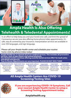 AmplaHealthCore to improve your eAmpla Health Is Also OfferingTelehealth & Teledental Appointments!In an effort to help keep you and your loved ones safe, and limit the spread ofCoronavirus we are now also offering home phone/video appointments. It'ssafe, easy & covered by your insurance. Interpretation services are available inover 350 languages, and sign language.Please call your Ampla Health center and schedule your routinehome visits by phone/video today!Ampla Health has re-opened all of our medical services. This includes all preventiveservices, such as pap smears and annual physicals.Our Dental Centers continue offering essential dental services ONLY for tooth achesand dental emergencies.Your In-Person Appointments are very important, PLEASE DO NOT MISS THEM!Ampla Health Arbuckle Ampla Health Colusa Ampla Health LindhurstMedical & DentalAmpla HealthRichland Medical Yuba City Medical Yuba City PediatricsAmpla HealthAmpla HealthMedical & Dental89 Putnam WayArbuckle. CA 95912(530) 476-2200DENTAL(530) 476-2241555 Fremont StreetColusa, CA 95932(530) 458-8635DENTAL(530) 458-5165Medical, Dental,& Xpress Care4941 Olivehurst Avenue Yuba City. CA 95991 1000 Sutter Street Yuba City. CA 95991Olivehurst, CA 95961334 Samuel Drive& Xpress Care931 Market Street(530) 674-9200 Yuba City. CA 95991(530) 671-8820(530) 743-4611(530) 673-9420DENTAL(530) 743-4614All Ampla Health Centers Are COVID-19Screening/Testing SitesIf you are experiencing COVID-19 Symptoms, Callyour nearest Ampla Health Center to setup aScreening/Testing Appointment today.AmplaHealth.org Ampla Health Core to improve your e Ampla Health Is Also Offering Telehealth & Teledental Appointments! In an effort to help keep you and your loved ones safe, and limit the spread of Coronavirus we are now also offering home phone/video appointments. It's safe, easy & covered by your insurance. Interpretation services are available in over 350 languages, and sign language. Please call your Ampla Health center and schedule your