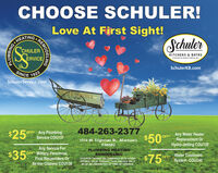 "CHOOSE SCHULER!Love At First Sight!SchulerHEATINGCHULERKITCHENS & BATHSA BVSION or CHE Sr, e.ÉRVICESchulerKB.comSINCE1923SchulerService.comSCHLER SERVICE, INC.$25484-263-2377$50°OFF Any PlumbingAny Water HeaterReplacement OrHydro-Jetting COU139Service COU137OFF1314 W. Tilghman St., AllentownPA6582Any Service ForOFF Military Personnel,First Responders OrSenior Citizens COU138$35PLUMBING HEATINGREMODELINGWater Treatment""COUPON CANNOT BE COMBINED WITH OTHEROFFERS. VALID TOWARD TASK PRICING ONLY,MUST BE PRESENTED AT TIME OF SERVICE.$75OFFSystem COU140REMODELINGONIGHOTE CHOOSE SCHULER! Love At First Sight! Schuler HEATING CHULER KITCHENS & BATHS A BVSION or CHE Sr, e. ÉRVICE SchulerKB.com SINCE 1923 SchulerService.com SCHLER SERVICE, INC. $25 484-263-2377 $50° OFF Any Plumbing Any Water Heater Replacement Or Hydro-Jetting COU139 Service COU137 OFF 1314 W. Tilghman St., Allentown PA6582 Any Service For OFF Military Personnel, First Responders Or Senior Citizens COU138 $35 PLUMBING HEATING REMODELING Water Treatment ""COUPON CANNOT BE COMBINED WITH OTHER OFFERS. VALID TOWARD TASK PRICING ONLY, MUST BE PRESENTED AT TIME OF SERVICE. $75 OFF System COU140 REMODELING ONIGHOTE"