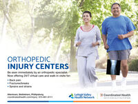 ORTHOPEDICINJURY CENTERSBe seen immediately by an orthopedic specialist.Now offering 24/7 virtual care and walk-in visits for: Back pain Fractures/breaks Sprains and strainsAllentown, Bethlehem, Phillipsburgcoordinatedhealth.com/injury 610-861-8111Lehigh ValleyHealth NetworkC Coordinated HealthPART OF LEHIGH VALLEY HEALTH NETWORK ORTHOPEDIC INJURY CENTERS Be seen immediately by an orthopedic specialist. Now offering 24/7 virtual care and walk-in visits for:  Back pain  Fractures/breaks  Sprains and strains Allentown, Bethlehem, Phillipsburg coordinatedhealth.com/injury 610-861-8111 Lehigh Valley Health Network C Coordinated Health PART OF LEHIGH VALLEY HEALTH NETWORK