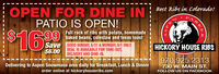 OPEN FOR DINE INPATIO IS OPEN!Best Ribs in Colorado!$169Full rack of ribs with potato, homemade99 baked beans, coleslaw and texas toastSave GOOD SUNDAY, 5/31 & MONDAY, 6/1 ONLY.DEAL IS AVAILABLE FOR TAKE-OUT,DELIVERY AND DINE-IN.HICKORY HOUSE RIBS$6.00970.925.2313730 W. MAIN ST.FOLLOW US ON FACEBOOKDelivering to Aspen Snowmass area daily for Breakfast, Lunch & Dinnerorder online at hickoryhouseribs.comRKESPEN OPEN FOR DINE IN PATIO IS OPEN! Best Ribs in Colorado! $169 Full rack of ribs with potato, homemade 99 baked beans, coleslaw and texas toast Save GOOD SUNDAY, 5/31 & MONDAY, 6/1 ONLY. DEAL IS AVAILABLE FOR TAKE-OUT, DELIVERY AND DINE-IN. HICKORY HOUSE RIBS $6.00 970.925.2313 730 W. MAIN ST. FOLLOW US ON FACEBOOK Delivering to Aspen Snowmass area daily for Breakfast, Lunch & Dinner order online at hickoryhouseribs.com RKE SPEN