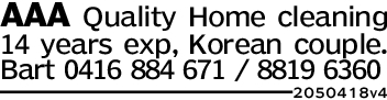 AAA Quality Home cleaning14 years exp, Korean couple.Bart 0416 884 671 / 8819 63602050418v4