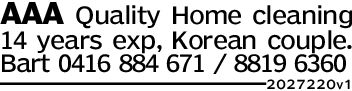 AAA Quality Home cleaning14 years exp, Korean couple.Bart 0416 884 671 8819 6360202 7220v1