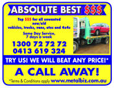 ABSOLUTE BESTTop for all unwantednew/oldvehicles, trucks, vans, utes and 4x4sSame Day Service,7 days a week1300 72 72 720413 619 324TRY US! WE WILL BEAT ANY PRICE!A CALL AWAY!Terms & Conditions apply www.metalbiz.com.au