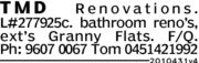 T M DRen o vationsL#277925c. bathroom reno's,ext's Granny FlatsF/QPh: 9607 0067 Tom 045142199220104 71v4