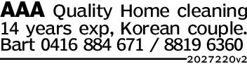 AAA Quality Home cleaning14 years exp, Korean couple.Bart 0416 884 671 8819 6360202722012