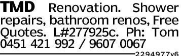 TMD Renovation. Showerrepairs, bathroom renos, FreeQuotes. L#277925C. Ph: Tom0451 421 992 / 9607 00672294977v6