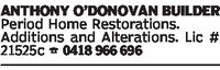 ANTHONY O'DONOVAN BUILDERPeriod Home Restorations.Additions and Alterations. Lic #21525c 0418 966 696