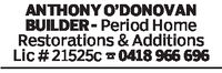 ANTHONY O'DONOVANBUILDER- Period HomeRestorations & AdditionsLic # 21525c 418 966 696