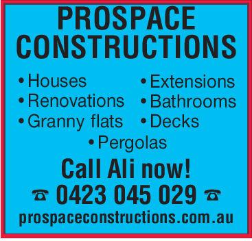 PROSPACECONSTRUCTIONS. Housese Extensions. Renovations Bathrooms. Granny flats DecksPergolasCall Ali now!0423 045 029prospaceconstructions.com.au