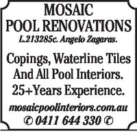 MOSAICPOOL RENOVATIONS213285c. Angelo Zagoras.Copings, Waterline Tile:sAnd All Pool Interiors.25-Years Experience.mosaicpoolinteriors.comauO 0411 644 3300