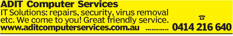 ADIT Computer ServicesIT Solutions: repairs, security, virus removaletc. We come to you! Great friendly servicewww.aditcomputerservices.com.au0414 216 640