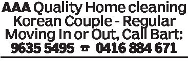 AAA Quality Home cleaningKorean Couple- RegularMoving In or Out, Call Bart:9635 5495 0416 884 671