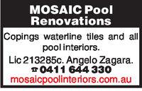 MOSAIC PoolRenovationsCopings waterline tiles and allpool interiors.Lic 213285c. Angelo Zagara.0411 644 330mosaicpoolinteriors.com.au