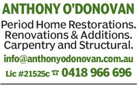 ANTHONY O'DONOVANPeriod Home Restorations.Renovations & Additions.Carpentry and Structural.info@anthonyodonovan.com.auLic #21525c 0418 966 696