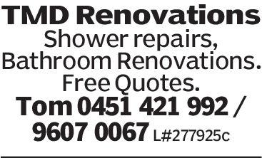 TMD RenovationsShower repairs,Bathroom Renovations.Free Quotes.Tom 0451 421 992/9607 0067 L#277925c