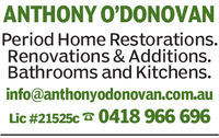 ANTHONY O'DONOVANPeriod Home Restorations.Renovations & Additions.Bathrooms and Kitchens.info@anthonyodonovan.com.auLic #21525c 0418 966 696