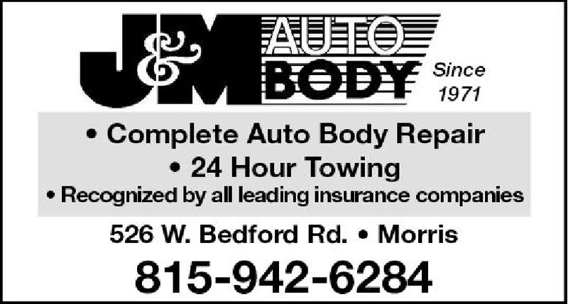 Since1971e Complete Auto Body Repair. 24 Hour Towinge Recognized by all leading insurance companies526 W. Bedford Rd. Morris815-942-6284
