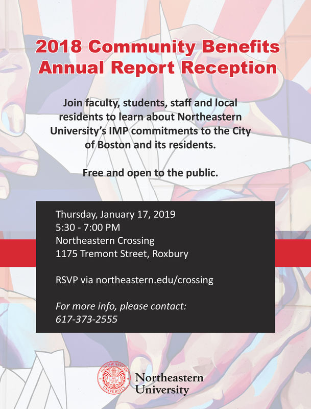 2018 Community BenefitsAnnual Report ReceptionJoin faculty, students, staff and localresidents to learn about NortheasternUniversity's IMP commitments to the Cityof Boston and its residents.Free and open to the public.Thursday, January 17, 20195:30 7:00 PMNortheastern Crossing1175 Tremont Street, RoxburyRSVP via northeastern.edu/crossingFor more info, please contact:617-373-2555NortheasternUniversity