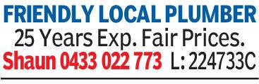 FRIENDLY LOCAL PLUMBER25 Years Exp. Fair Prices.Shaun 0433 022 773 L: 224733C