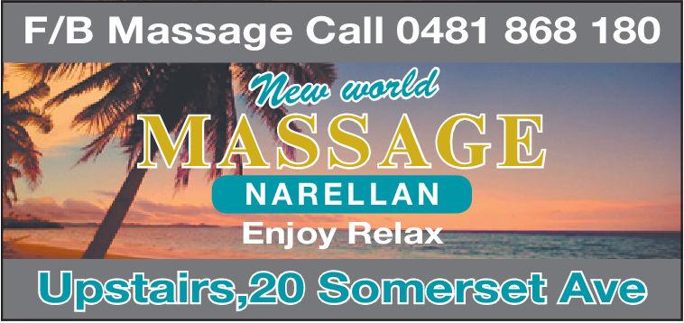 |F/B Massage Call 0481 868 180Me worlaMASSAGENARELLANEnjoy RelaxUpstairs,20 Somerset Ave