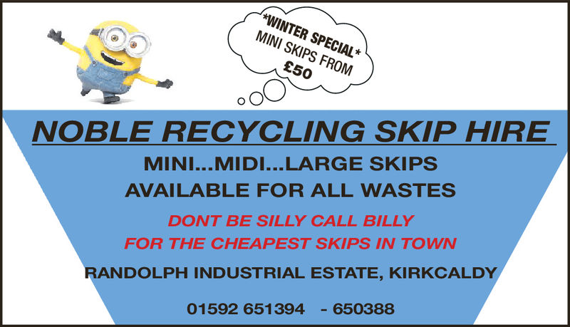 *WINTER SPECIAL*MINI SKIPS FROM£50MINI...MIDI... LARGE SKIPSAVAILABLE FOR ALL WASTESDONT BE SILLY CALL BILLYFOR THE CHEAPEST SKIPS IN TOWNRANDOLPH INDUSTRIAL ESTATE, KIRKCALDYNOBLE RECYCLING SKIP HIRE01592 651394-650388