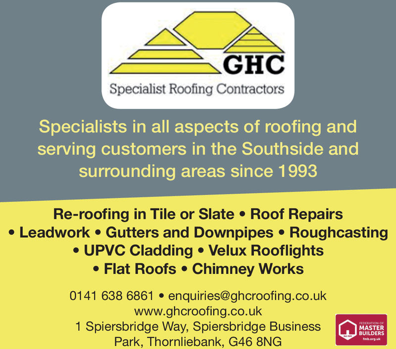 GHCSpecialist Roofing ContractorsSpecialists in all aspects of roofing andserving customers in the Southside andsurrounding areas since 1993Re-roofing in Tile or Slate Roof Repairse Leadwork Gutters and Downpipes RoughcastingUPVC Cladding Velux Rooflights. Flat Roofs Chimney Works0141 638 6861 enquiries@ghcroofing.co.ukwww.ghcroofing.co.uk1 Spiersbridge Way, Spiersbridge BusinessPark, Thornliebank, G46 8NGRATION OMASTERBUILDERSmb.org.uk
