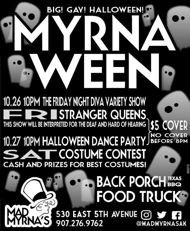 Mad Myrnas Halloween Party 2020 THURSDAY, OCTOBER 25, 2018 Ad   Mad Myrna's   Anchorage Press