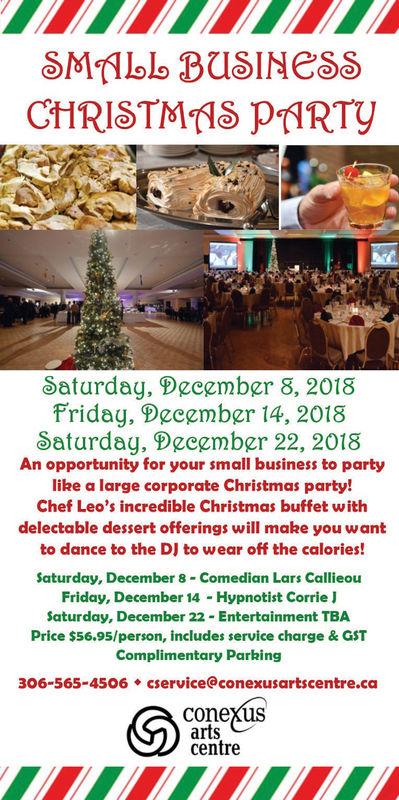 Conexus Small Business Christmas Party Regina 2020 SATURDAY, NOVEMBER 3, 2018 Ad   Conexus Arts Centre   Regina Leader