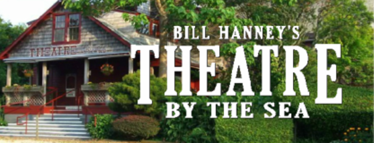 BIll Hanney's Theatre By the Sea - Arts and Entertainment - Theatres in Wakefield RI