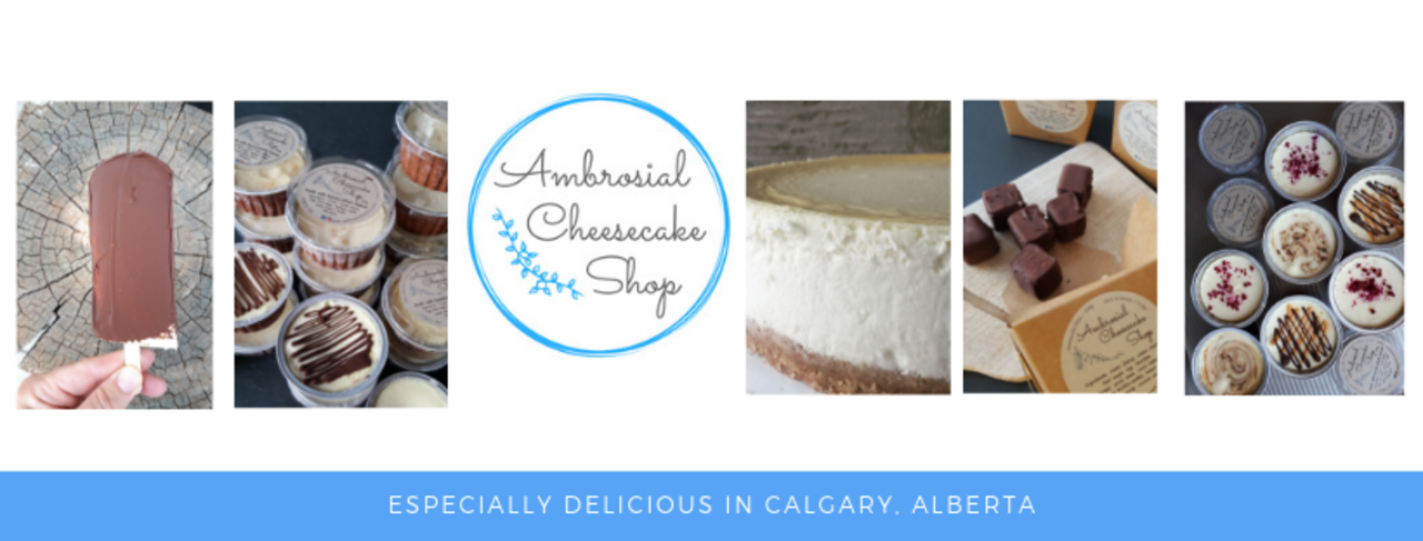 Ambrosial Cheesecake Shop - Food and Beverage - Essential Business in Calgary AB